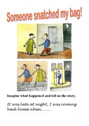 English Worksheets: Someone snatched my bag!