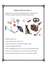 English Worksheet: What would you do if...