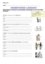 English Worksheets: Greetings lesson approaching different situations for use