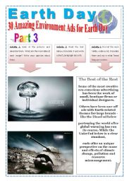 EARTH DAY - (6 PAGES - 3 OF 3  - The best  Ads) 30 AMAZING ENVIRONMENT ADS FOR EARTH DAY - TEXTS, IMAGES, EXERCISES AND EXTRA ACTIVITIES