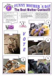 English Worksheets: FUNNY MOTHER�S DAY - THE BEST MOTHER CONTEST - 7 Wild animals + Human being + activities and exercises for fun