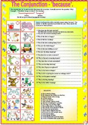 English Worksheets: The Conjunction - �because� with B/W and answer key **editable