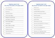 English Worksheets: Questions using �be� and �do� - reorder the words then answer