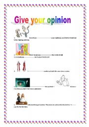 English Worksheets:  Give your opinion