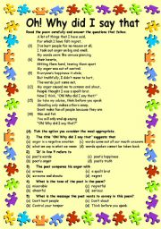 English Worksheets: Reading Comprehension-2 Oh! Why did I say that.. (3 Pages + Key, Editable)