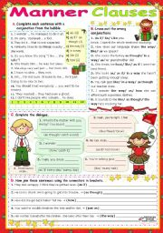 English Worksheet: Manner Clauses  (as, as if/as though, like, the way, in a way, how)