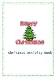 English worksheet: Christmas Activity Book