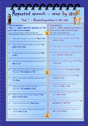 English Worksheet: Reported speech step by step * Step 7 * Reported questions in the past * key included