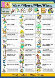 English Worksheets: What/ Where/ Who/ When