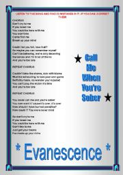 English worksheet: Song activity - Evanescence - Call me when you´re sober