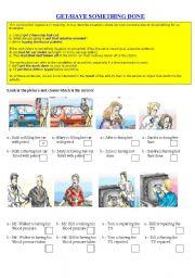 English Worksheet: Get/Have something done