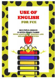 English Worksheet: USE OF ENGLISH - 6 texts & tasks for FCE levels