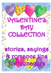 English Worksheet: Valentine�s Day Collection - for teenagers