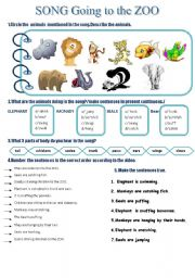 English Worksheet: song :GOING TO THE ZOO + Present continuous