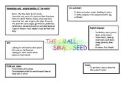 English Worksheet: Great lesson plan about life cycle of a plant. The small small seed.