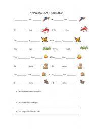 English worksheet: have go t+ animals