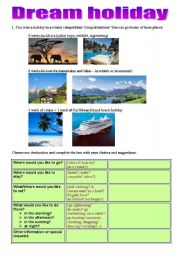 English Worksheet: Dream Holiday - like/would like/be going to