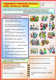 English Worksheet: Possessive Pronouns (plural) - Ours, yours and Theirs