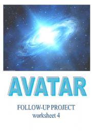 English Worksheet: AVATAR - movie follow-up worksheet 4