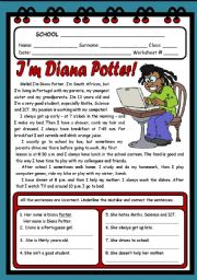 English Worksheet: I�M DIANA POTTER! ( 2 PAGES )