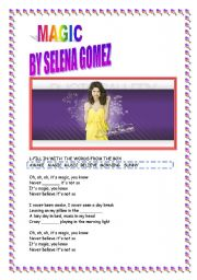 English Worksheets: song MAGIC BY SELENA GOMEZ
