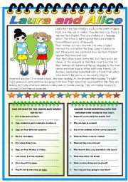 English Worksheet: LAURA AND ALICE-READING+ FIVE EXERCISES ( TWO PAGES-B&W VERSION INCLUDED)