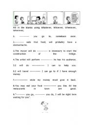 English Worksheet: whoever,whatever,whenever,wherever activity