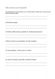 English Worksheet: for adults: What would you say in response?