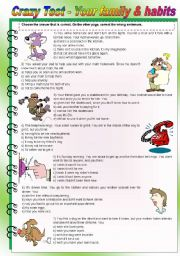 English Worksheet: Crazy test - family & habits - 3 pages - conversation, mistakes correction, writing (fully editable)