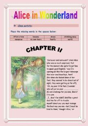 Reading time!!! Alice in Wonderland (Chapter II) - Cloze activity. (8 pages - KEY included)