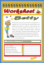 English Worksheets: Betty-Reading Comprehension exercise