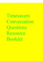 English Worksheets: Timesavers Conversation Questions Resource Booklet