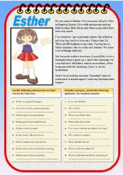 English Worksheets: ESTHER (READING AND COMPREHENSION WITH SEVERAL EXERCISES) TWO PAGES