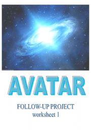 English Worksheet: AVATAR - movie follow-up worksheet 1