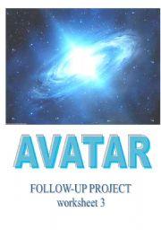 English Worksheet: AVATAR - movie follow-up worksheet 3