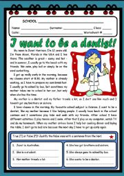 English Worksheet: I WANT TO BE A DENTIST! ( 2 PAGES )