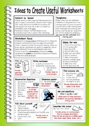 English worksheet: Ideas to Create Useful Worksheets
