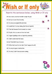 English Worksheet: Wish or If only - part 3