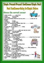 English Worksheet: Tense Revision (Simple Present-Present Continuous-Simple Past-Past Continuous-Going to-Simple Future)