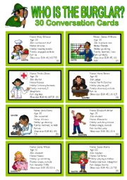 English Worksheets: WHO IS THE BURGLAR? - 30 Conversation Cards - Role play - Class and Group Speaking