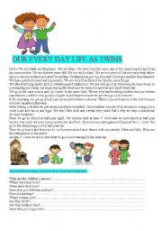 English Worksheets: OUR EVERY DAY LIFE AS TWINS