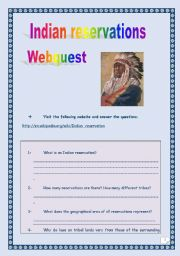 English Worksheet: INDIAN RESERVATIONS WEBQUEST (10 tasks - 5 pages - with KEY)