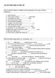 English Worksheet: So, Neither, Nor, Either, Or Worksheet