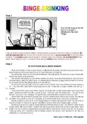 Binge drinking (a cartoon, a written comprehension, exercises : Preterit / Past perfect - Time markers - punctuation for the dialogue and introductory verbs - direct speech and reported speech). INCLUDES KEY ANSWERS.
