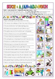 English Worksheet: SUCH +A/AN + ADJ + NOUN(COUNTABLE)+THAT