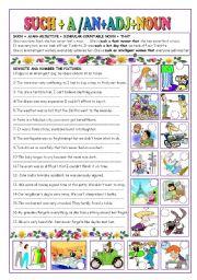 English Worksheet: SUCH +A/AN + ADJ + NOUN(COUNTABLE)+THAT