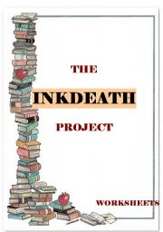 English Worksheet: THE INKHEART PROJECT - the book - part 3 INKDEATH