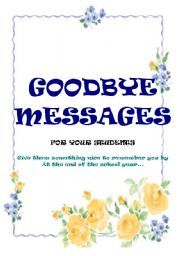 English Worksheet: HOW TO SAY GOODBYE TO YOUR STS AT THE END OF THE SCHOOL YEAR?