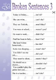English Worksheet: BROKEN SENTENCES 3 - GAMES AND ACTIVITIES (QUESTION TAGS)