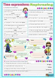 English Worksheet: Time expressions:  Rephrasing